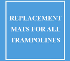 Replacement Mats for all Trampolines
